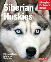 Siberian Huskies (Barron's Complete Pet Owner's Manu... by Kern, Kerry Paperback