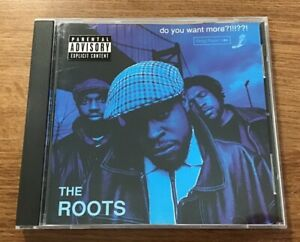Do You Want More The Roots CD