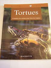 TORTUES , connaitre les tortues pour bien les soigner . TRES BON ETAT .