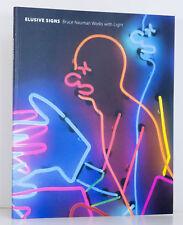 BRUCE NAUMAN Artist Elusive Signs NEON Art Fluorescent Light San Francisco New