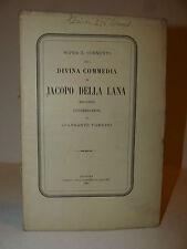 Dante, Iacopo della Lana: Commento Divina Commedia considerazioni Varrini 1865