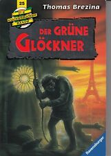 Thomas Brezina - Die Knickerbocker-Bande - Der grüne Glöckner - Nr. 25