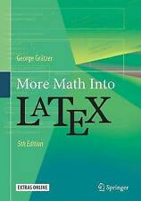 USED (LN) More Math Into LaTeX by George Grätzer