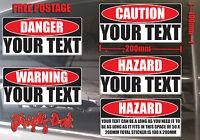 Warning Hazard Danger Caution Your Text Words Custom sticker Vinyl cut 210x100mm