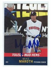 Mike Maroth Signed Toledo Mud Hens 2015 Choice Card Detroit Tigers