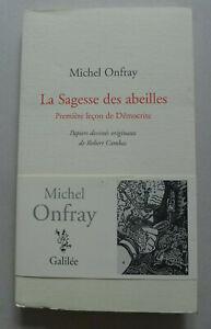 Michel Onfray - La Sagesse des abeilles. Première leçon de Démocrite / 2012