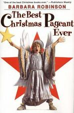 The Best Christmas Pageant Ever by Robinson, Barbara