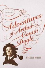 The Adventures of Arthur Conan Doyle : A Biography by Russell Miller 2998 Hc