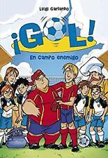 En campo enemigo (Serie �Gol! 16) (Spanish Edition) by Garlando, Luigi-ExLibrary