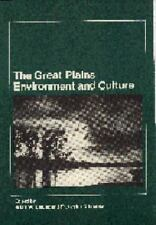 The Great Plains: Environment and Culture,