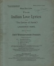 "SHEET MUSIC - FOUR INDIAN LOVE LYRICS FROM ""THE GARDEN OF KAMA"" BY HOPE (1903)"