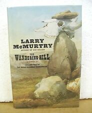The Wandering Hill by Larry McMurtry 2003 HB/DJ *Signed First Printing*