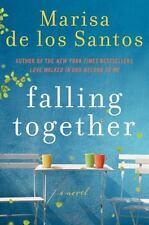Falling Together by Marisa De los Santos (2011, Hardcover) NEW