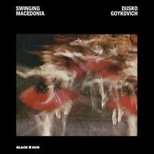 SWINGING MACEDONIA - DUSKO GOYKOVICH