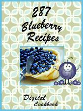 287 Delicious Recipes Using Blueberries E-Book Cookbook CD ROM