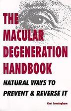 The Macular Degeneration Handbook: Natural Ways to Prevent & Reverse It