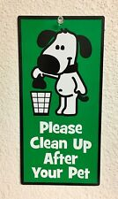 NEW Cute No Dogs Pooping Sign Please Clean Up After Your Pet 5X10 Free Shipping