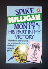 Monty: His Part in My Victory: War Biography Vol 3 ~ Spike Milligan Penguin Pb