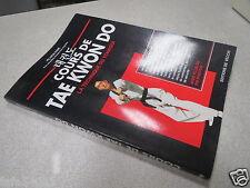 COURS DE TAE KWON DO LA TECHNIQUE DU TCHAGUI PIL WON PARK TBE++ 1996 illustré *