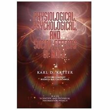 Physiological, Psychological, and Social Effects of Noise by Karl Kryter...