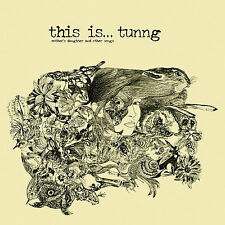This Is...Tunng: Mother's Daughter and Other Songs by Tunng (CD, May-2008,...