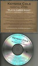 KEYSHIA COLE w/ 2PAC 2 Pac Playa Cardz Right EDIT & INSTRUMENTAL PROMO CD Single