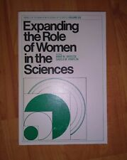 Expanding Role of Women in the Sciences 1979 Annals of NYAS - Vol 323 **NEW**