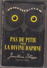 C1 STAGGE Pas de Pitie pour la Divine Daphne DETECTIVE CLUB 1950 PATRICK QUENTIN