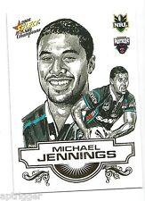 2008 Select NRL Champions Sketch (SK 22) Michael JENNINGS Panthers