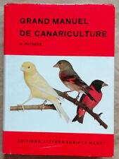 Grand Manuel de Canariculture A RUTGERS éd LSM 1970
