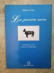 ALFONSO GATTO - LA PECORA NERA - ANNO: 2001 (RN)