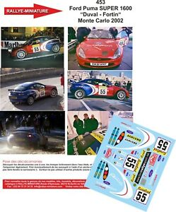 Decals 1/43 Ref 0453 Puma S1600 Duval Rally Mounted Carlo 2002 WRC Rally