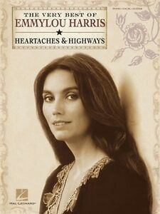 The Best of Emmylou Harris Heartaches and Highways Sheet Music Piano 000307183