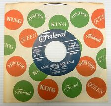 FREDDY KING 45 Some Other Day,Some Other Time / Manhole '64 Guitar Blues #BB1656