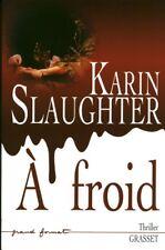 Livre a froid Karin Slaughter Thriller book