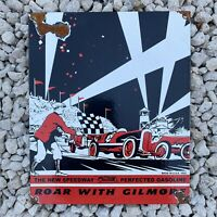 VINTAGE 1932 GILMORE GASOLINE PORCELAIN SIGN OIL GAS STATION RACE CAR STADIUM