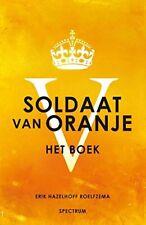 Soldaat van Oranje: Met een voorwoord va by Hazelhoff Roelfsema, Erik 9049104304