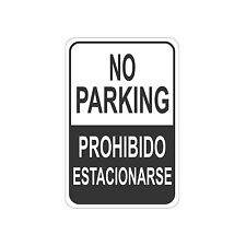 """No Parking in English and Spanish street made USA 12"""" x 8"""" Aluminum Sign"""