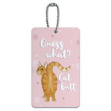Guess What Cat Butt Luggage Card Suitcase Carry-On ID Tag