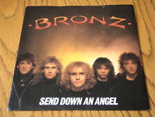 "BRONZ - SEND DOWN AN ANGEL  7"" VINYL PS"