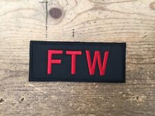 FTW -biker patch motorcycle embroidered RED