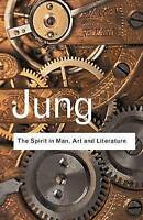 NEW The Spirit in Man, Art and Literature (Routledge Classics) by C.G. Jung