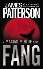 Maximum Ride: Fang 6 by James Patterson (2011, Paperback)