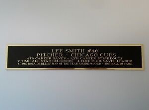 Lee Smith Chicago Cubs Nameplate For A Signed Baseball Bat Display Case 1.5 X 6