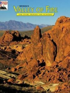 Nevada's Valley of Fire : The Story Behind the Scenery by G. William Fiero (Tra…