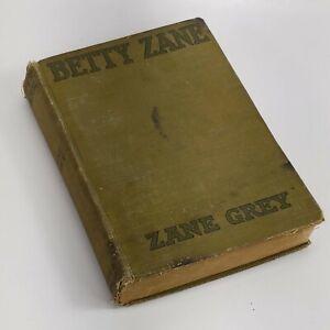Antique Book Betty Zane by Zane Grey 1903 Hard Cover Illustrated Grosset Dunlap