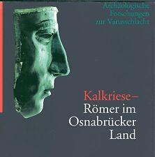 KALKRIESE - Römer im Osnabrücker Land - Archäolog. Forschungen zur Varusschlacht