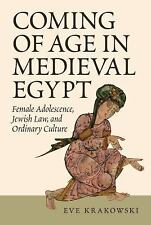 Coming of Age in Medieval Egypt : Female Adolescence, Jewish Law, and...