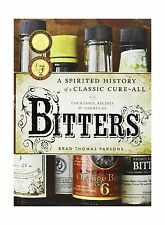 Bitters: A Spirited History of a Classic Cure-All with Cocktail... Free Shipping