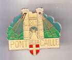 RARE PINS PIN'S .. TOURISME PONT BRIDGE DE LA CAILLE SAVOIE ALLONZIER 74 ~B9